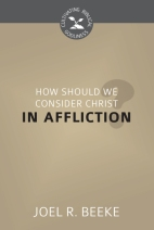 How_Should_We_Consider_Christ_in_Affliction_cover__31187.1529607587